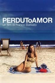 Perduto amor (2003)