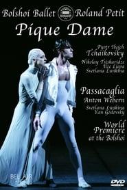 Bolshoi Ballet: Pique Dame / Passacaglia 2005