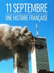 11 Septembre : une histoire française 2021