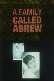 A Family Called Abrew 1992