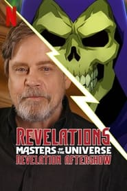 Revelations: The Masters of the Universe: Revelation Aftershow 2021
