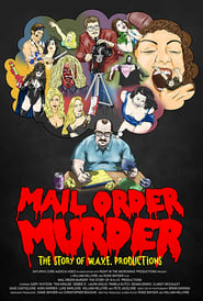 مشاهدة فيلم Mail Order Murder: The Story Of W.A.V.E. Productions مترجم