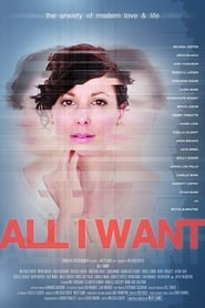 All I Want (2016) Watch Online Free