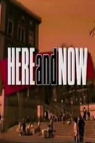 Here and Now 1992