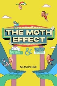 The Moth Effect - Season 1