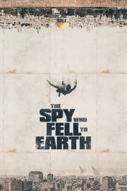 The Spy Who Fell to Earth (2019) Zalukaj Online CDA