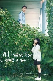 All I Want for Love is You poster