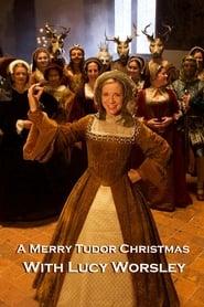 A Merry Tudor Christmas with Lucy Worsley (2020) Online pl Lektor CDA Zalukaj