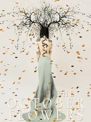 Poster The October Flowers 2018