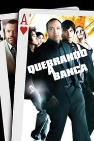 Quebrando a Banca (2008) Assistir Online