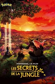 Pokémon, le film : Les secrets de la jungle en streaming
