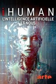 iHuman - L'intelligence artificielle et nous 2019
