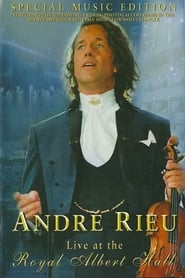 André Rieu: Live at the Royal Albert Hall movie