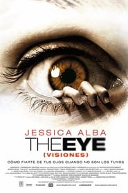 The Eye (Visiones) 2008