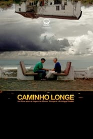 Caminho Longe (2021)