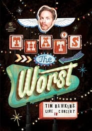 Tim Hawkins: That's the Worst!