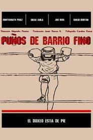 مترجم أونلاين و تحميل Puños de barrio fino 2021 مشاهدة فيلم