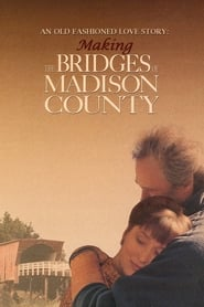 An Old Fashioned Love Story: Making 'The Bridges of Madison County' 2008