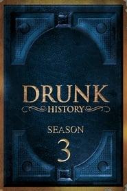 Drunk History - Season 3 poster