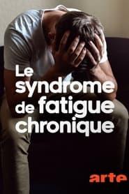 مترجم أونلاين و تحميل Le syndrome de fatigue chronique – L'EM/SFC, une maladie trop peu (re)connue 2021 مشاهدة فيلم