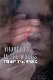 Thoughts in the forest (2021)