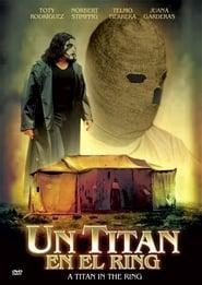 فيلم Un Titan en el Ring مترجم