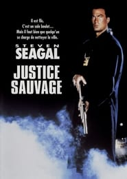 Justice sauvage en streaming