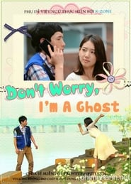 Don't Worry, I'm a Ghost (2012)