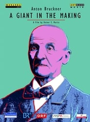 Anton Bruckner - A Giant in the Making
