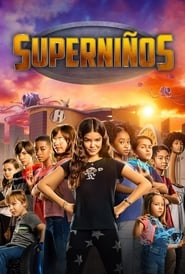Superniños (2020) We Can Be Heroes