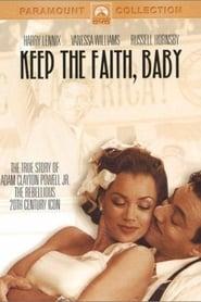 Poster Keep the Faith, Baby 2002