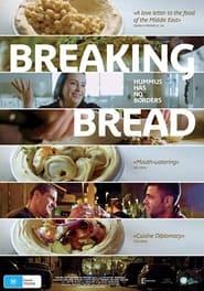 Breaking Bread (2021)