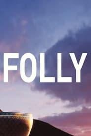 Folly (2021)