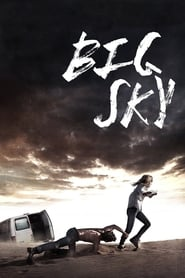 Big Sky (2015) – Online Free HD In English