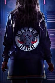 Secundaria Mortal (2018) Killer High