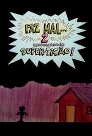 Faz Mal 2: Super-Tição 1984