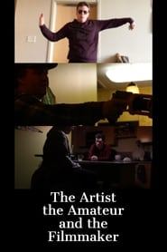 The Artist, the Amateur, and the Filmmaker
