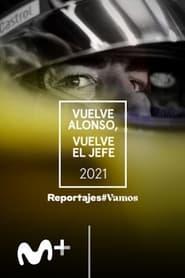 Vuelve el Jefe, vuelve Alonso (2021)
