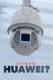 Who's afraid of Huawei?