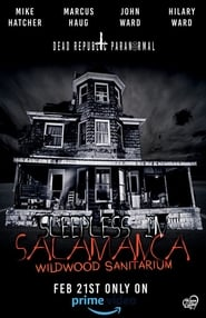 Sleepless in Salamanca: Wildwood Sanitarium (2020)