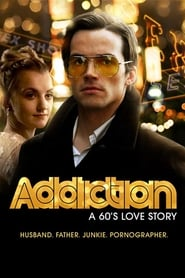 Addiction: A 60s Love Story (2015)
