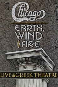 Chicago and Earth, Wind & Fire - Live at the Greek Theatre