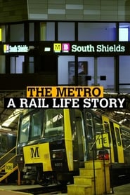 The Metro: A Rail Life Story 2020