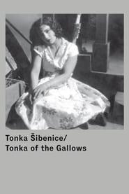 Tonka of the Gallows