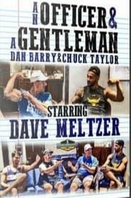 An Officer & A Gentleman: Dave Meltzer 2017