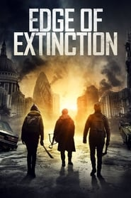 Edge of Extinction : The Movie | Watch Movies Online