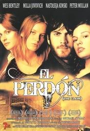 El perdón (2000) | The Claim