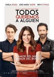 Todos queremos a alguien DVDrip Latino (2017) Mega