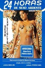 Watch 24 horas de Sexo Explícito 1985 Free Online