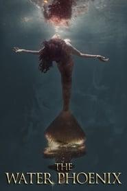 مشاهدة فيلم The Water Phoenix مترجم
